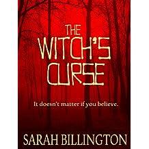 The Witch's Curse (A Supernatural Urban Legend)
