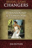Bridal Game Changers: Strategies to Turnaround or Transform Your Bridal Business