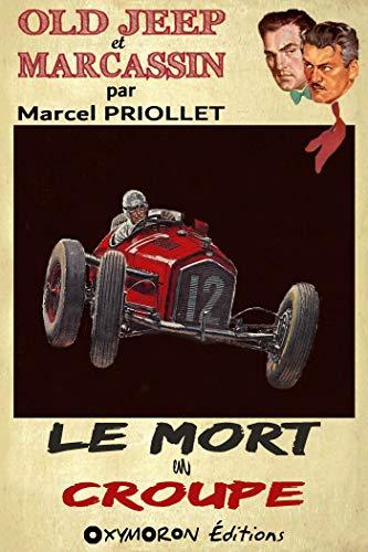 Le mort en croupe (Old Jeep et Marcassin t. 8) par Marcel Priollet