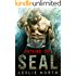 Hacking the SEAL (Saving the SEALs Series Book 2)