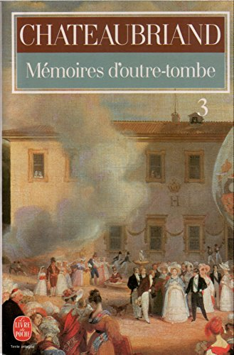 Mémoires d'Outre-tombe tome 3