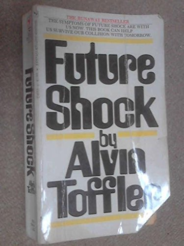 Future Shock by Alvin Toffler (1972-08-01)