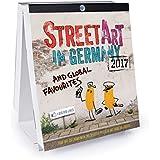 Streetart in Germany 2017 (Desk Calendar)