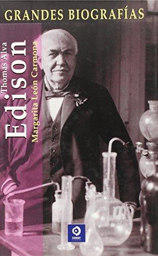 Thomas Alva Edison (Grandes Biografias/Great Biographies (Spanish)) por Mª Margarita León