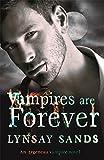 Vampires are Forever: An Argeneau Vampire Novel