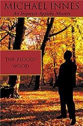 The Bloody Wood (Inspector John Appleby Book 21)