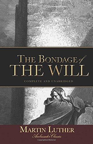 The Bondage of the Will (Ambassador Classics)