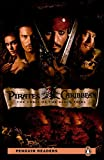 Pirates of the Caribbean - The Curse of the Black Pearl, w. MP3-CD (Pearson English Readers, Level 2)