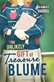 The Unlikely Gift of Treasure Blume by Lisa Rumsey Harris (2012-11-13)