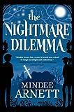 The Nightmare Dilemma (Arkwell Academy) by Mindee Arnett (2014-03-04)