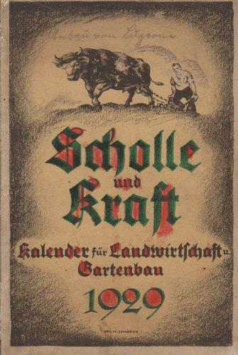 Scholle und Kraft 1929 Kalender für Landwirtschaft und Gartenbau