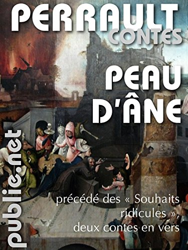 """En ligne Peau d'Âne: précédé de """"Les souhaits ridicules"""", deux contes epub pdf"""