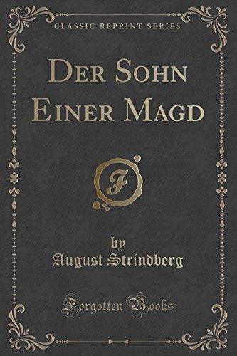 Der Sohn Einer Magd (Classic Reprint)