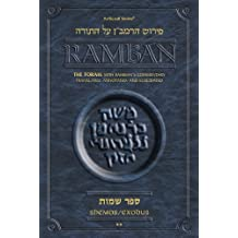 Shemos/Exodus: The Torah With Ramban's Commentary Translated, Annotated and Elucidated: 2 (The Artscroll)