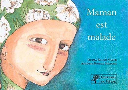 Maman est malade par Quima Ricart Clver