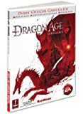 Dragon Age: Origins: Prima Official Game Guide: Prima's Official Game Guide (Prima Official Game Guides)