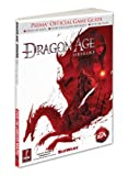 Dragon Age: Origins: Prima Official Game Guide: Prima's Official Game Guide (Prima Official Game Guides)
