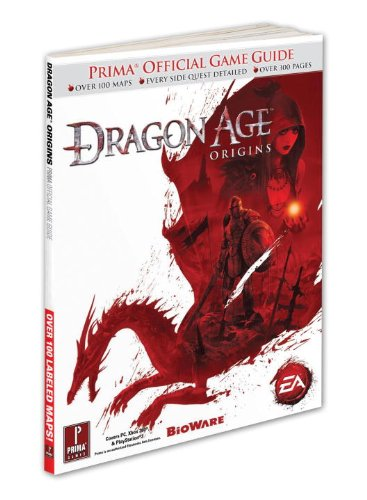 Dragon Age: Origins: Prima's Official Game Guide (Prima Official Game Guides)