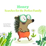 Henry Searches for the Perfect Family (My Little Picture Books (Paperback))