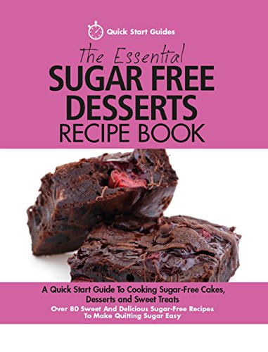 The Essential Sugar Free Dessert...