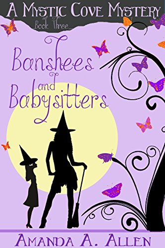 ters: A Mommy Cozy Paranormal Mystery (Mystic Cove Mysteries Book 3) (English Edition) (Halloween Babysitter)