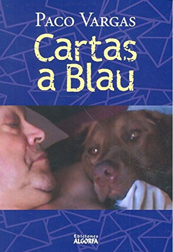 Cartas a Blau por Paco Vargas Valero