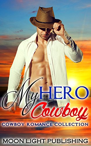 WESTERN ROMANCE: MY HERO COWBOY (Adult Billionaire Multicultural BWWM Interracial Young African American) (FREE GIFT & FREE BONUS BOOK INCLUDED) (English Edition)