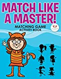 Match Like a Master! Matching Game Activity Book