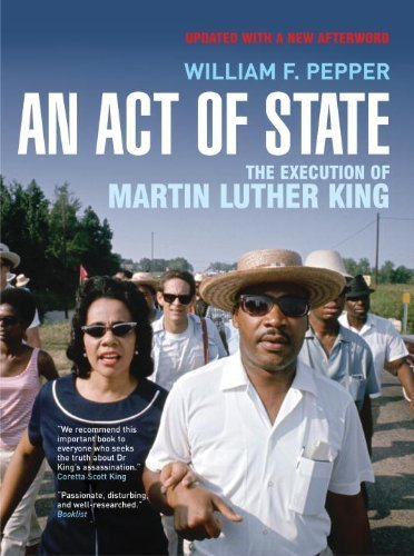 An Act of State: The Execution of Martin Luther King by Pepper, William F. (2008) Paperback