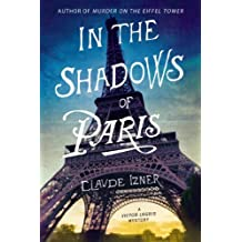 In the Shadows of Paris: A Victor Legris Mystery (Victor Legris Mysteries) by Claude Izner (2013-07-23)