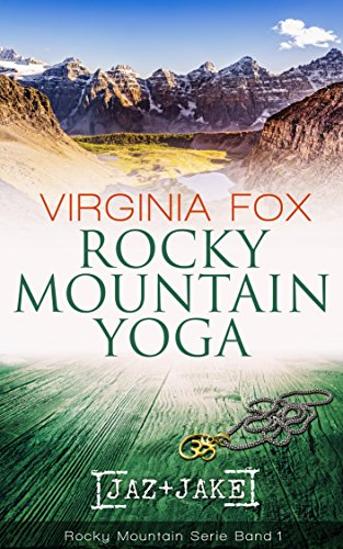 Rocky Mountain Yoga (Rocky Mountain Serie 1)