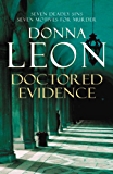 Doctored Evidence: (Brunetti 13) (Commissario Brunetti) (English Edition)