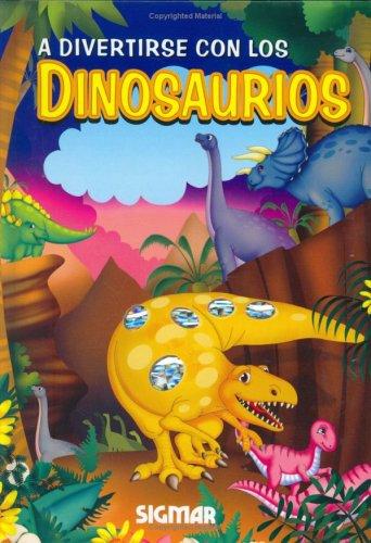 A divertirse con los dinosaurios/Having fun with Dinosaurs (Reflejos/Reflections) por Paula Vera