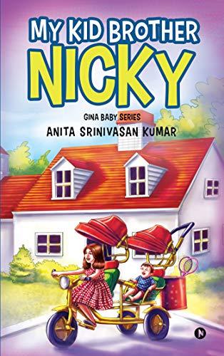 My Kid Brother Nicky : Gina Baby Series