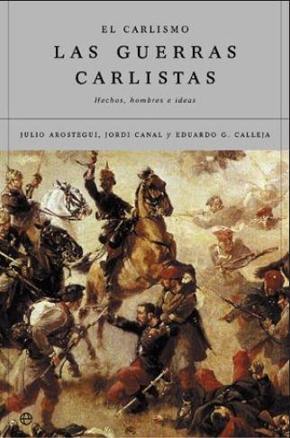 Carlismo y guerras carlistas (rust.) (Historia (la Esfera)) por Jordi Canal