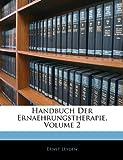 Handbuch Der Ernaehrungstherapie, Volume 2