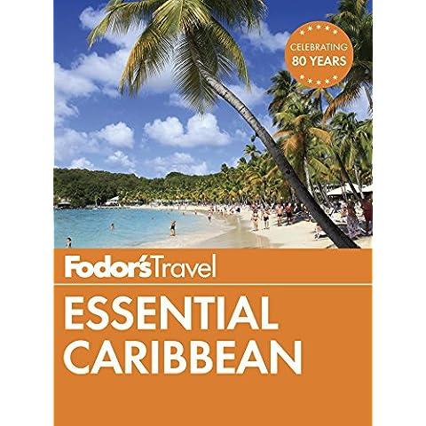 Fodor's Essential Caribbean (Full-color Travel