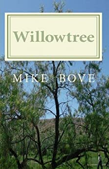 Willowtree (Bruce DelReno Mysteries Book 1) by [Bove, Mike]