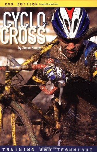 Preisvergleich Produktbild Cyclo-Cross: Training and Technique: Training and Techniques