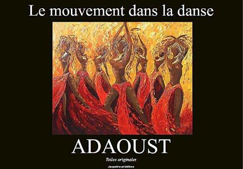 Adaoust - Le mouvement dans la danse (Sylvie ADAOUST t. 2) par Marie-lou Jacqueline
