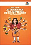 About The Book Until their tryst with pathaks and specifically Manish, Hema always believed that it was the man of the house who should manage finances. After all, it was the who brought in the money. As a homemaker, she was only in a position to spe...