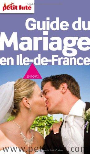 Guide du mariage en Ile-de-France