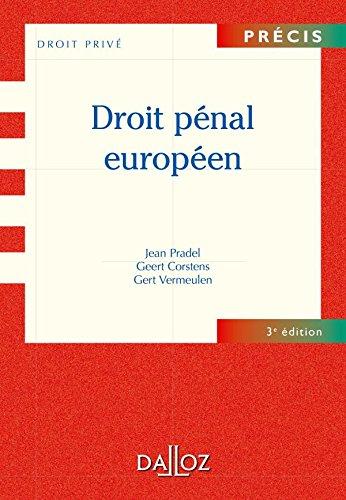 Droit pénal européen - 3e éd.: Précis