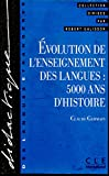 Evolution de l'enseignement des langues : 5000 ans d'histoire