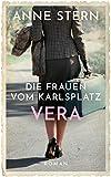 Die Frauen vom Karlsplatz - Vera (Die Lichterfelde-Trilogie 3)