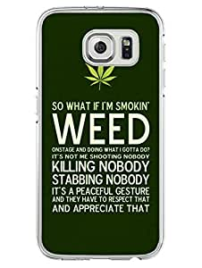 Samsung S6 Edge Plus Cover - Smoke Weed Be Proud - Designer Printed Hard Case with Transparent Sides
