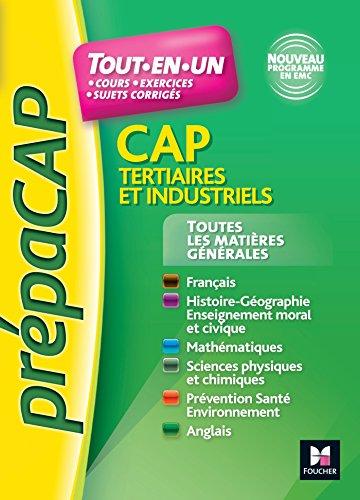 Toutes les matires gnrales CAP Tertiaires et Industriels Nouveaux programmes - N1