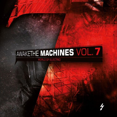 Awake The Machines Vol. 7