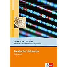 Lambacher Schweizer - Mathematik für Gymnasien: Sicher in die Oberstufe. Arbeitsheft nach dem mittleren Bildungsabschluss
