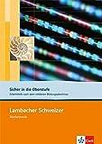 Lambacher Schweizer - Mathematik für Gymnasien: Sicher in die Oberstufe. Arbeitsheft nach dem mittleren Bildungsabschluss - Achim Olpp, Claus Stöckle, Bruno Weber